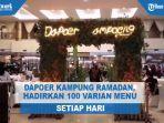 dapoer-kampung-ramadan-hadirkan-100-varian-menu-setial-hari.jpg