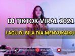 download-lagu-dj-bila-dia-menyukaiku-tiktok-remix.jpg