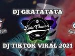 download-lagu-dj-ratatata-gratatata-atau-download-lagu-gratatata-tiktok-paling-hits-dan-viral.jpg