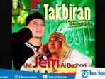 download-lagu-mp3-takbiran-ustad-ustaz-jefri-al-buchori-hingga-ustaz-abdul-somad.jpg