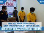 dua-imigram-gelap-asal-timor-leste.jpg
