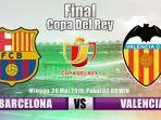 final-copa-del-rey-barcelona-vs-valencia.jpg