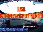 hasil-barcelona-vs-bayern-munchen-perempat-final-liga-champions-barcelona-kalah-telak-skor-2-8.jpg