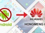 huawei-persiapkan-os-hongmeng-untuk-gantikan-android.jpg