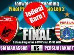 jadwal-baru-final-piala-indonesia-psm-makassar-vs-persija.jpg
