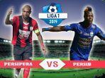 jadwal-laga-big-match-persipura-jayapura-vs-persib-bandung-di-liga-1-pekan-ke-20.jpg