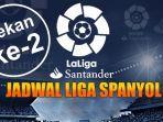 jadwal-lengkap-liga-spanyol-pekan-ke-2.jpg