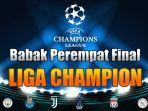 jadwal-liga-champion-babak-perempat-final-liga-champion.jpg