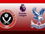 jadwal-liga-inggris-sheffild-united-vs-crystal-palace.jpg