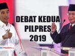 jadwal-live-debat-kedua-pilpres-2019.jpg