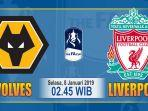 jadwal-live-streaming-wolves-vs-liverpool-piala-fa-2018.jpg