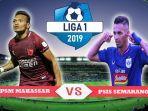 jadwal-pertandingan-psm-makassar-vs-psis-seamarang-pekan-ke-18-di-liga-1-2019.jpg