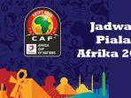 jadwal-piala-afrika-1.jpg