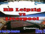 jamu-liverpool-live-streaming-rb-leipzig-vs-liverpool-live-sctv-babak-16-besar-liga-champions.jpg