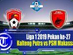 kalteng-putra-vs-psm-makassar-di-liga-1-2019.jpg
