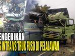 kecelakaan-intra-vs-truk-di-pelalawan.jpg