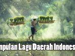 kumpulan-lagu-daerah-seluruh-indonesia-terbaru.jpg