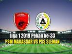 laga-psm-makassar-vs-pss-sleman-di-liga-1-2019.jpg