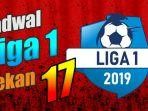 liga-1-2019-pekan-ke-17.jpg