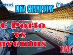 link-live-streaming-fc-porto-vs-juventus-liga-champions-2021-babak-16-besar-liga-champions-live-sctv.jpg