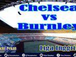link-live-streaming-liga-inggris-chelsea-vs-burnley-video-premier-league-live-beinsport-sabtu-2200.jpg