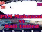 link-nonton-psm-makassar-vs-bali-united-video-streaming-liga-1-2019-live-tv-online-indosiar-sabtu.jpg