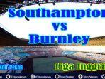 live-southampton-vs-burnley-liga-inggris-premier-league-sabtu-pukul-1930-wib-live-mola-tv-video.jpg