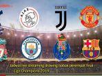 live-streaming-drawing-perempat-final-liga-champions-8-tim-lolos.jpg