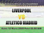 liverpool-vs-atletico-madrid-leg-kedua.jpg