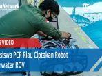 mahasiswa-politeknik-caltex-riau-pcr-berhasil-membuat-sebuah-robot-underwater.jpg