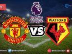 manchester-united-vs-watford-sabtu-3032019.jpg