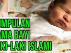 nama-nama-anak-laki-laki-islami.jpg