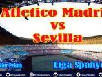 nonton-di-hp-live-streaming-atletico-madrid-vs-sevilla-liga-spanyol-sabtu-live-tv-online-beinsport.jpg