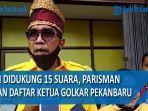 parisman-ikhwan-daftar-ketua-golkar-pekanbaru-klaim-didukung-15-suara.jpg