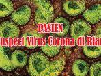pasien-suspect-virus-corona-di-riau-bertambah-jadi-7-orang-pernah-kontak-dengan-tamu-dari-malaysia.jpg