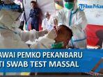 pegawai-pemko-pekanbaru-test-swab-masal-di-halaman-kantor-mpp-pekanbaru.jpg