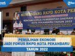 pemulihan-ekonomi-jadi-fokus-rkpd-kota-pekanbaru-tahun-2022.jpg