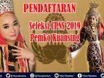 pendaftaran-seleksi-cpns-2019-pemkab-kuansing-sepi-peminat-formasi-cpns-2019-kuansing-260-orang.jpg