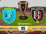 persela-lamongan-vs-bali-united-piala-indonesia-babak-16.jpg