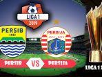 persib-bandung-vs-persija-jakarta-di-liga-1-2019.jpg