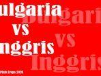 pertandingan-bulgaria-vs-inggris-di-lanjutan-kualifikasi-piala-eropa-2020.jpg