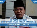 pesan-mui-riau-untuk-umat-islam-hadapi-ramadhan-saat-pandemi-covid-19.jpg