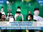 pindah-dari-gerindra-taufik-arrakhman-siap-bangkitkan-pkb-di-pekanbaru.jpg