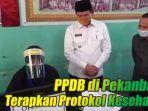 ppdb-di-pekanbaru-terapkan-protokol-kesehatan.jpg