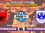 psm-makassar-vs-psis-semarang-liga-1-2019-hari-ini.jpg