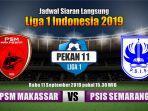 psm-makassar-vs-psis-semarang-liga-1-2019-laga-tunda-pekan-ke-11.jpg