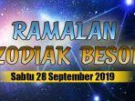 ramalan-zodiak-besok-sabtu-28-september-2019.jpg
