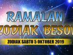 ramalan-zodiak-besok-sabtu-5-oktober-2019.jpg
