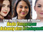 reaksi-berbeda-krisdayanti-dan-ashanty-atas-trending-lagu-aurel-trending-di-youtube.jpg