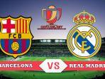 semifinal-copa-del-rey-antara-barcelona-vs-real-madrid.jpg